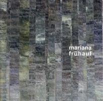 Ausstellungskatalog Mariana Frühauf